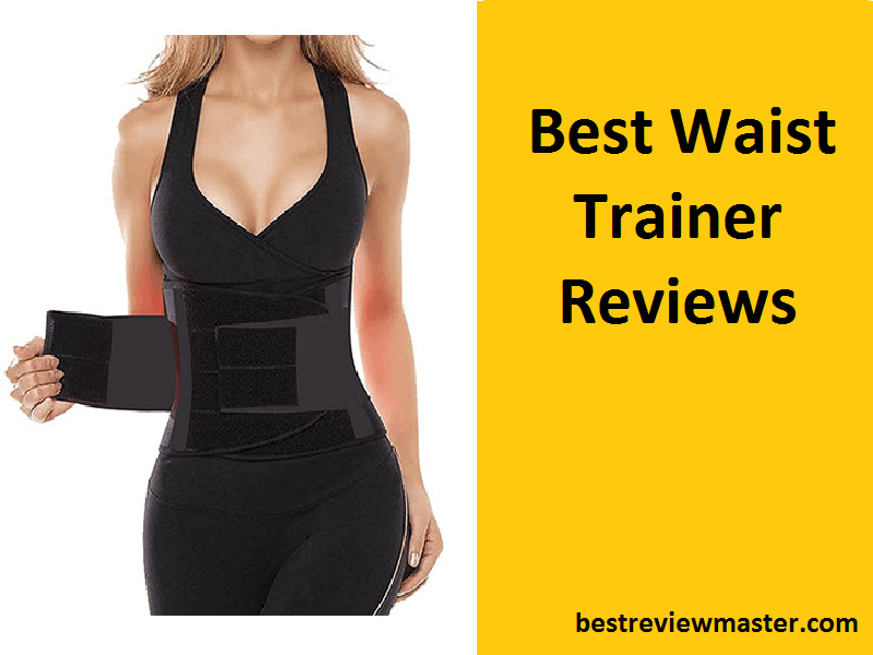 Best Waist Trainer Reviews