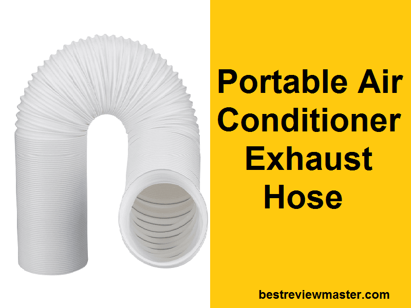 Portable Air Conditioner Exhaust Hose
